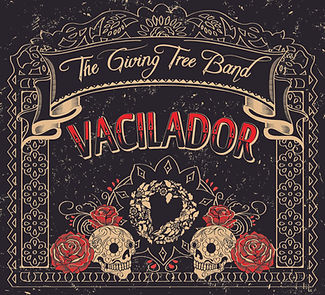 The Giving Tree Band, Vacilador