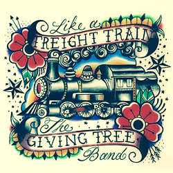 The Giving Tree Band - Like A Freight Train Art Work