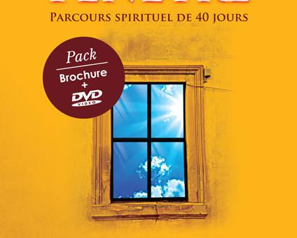 """""""La fenêtre"""" parcours spirituel de 40 jours."""