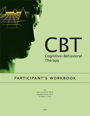 DIGITAL VERSION - Cognitive-Behavioral Therapy (CBT) : Participant's Workbook an