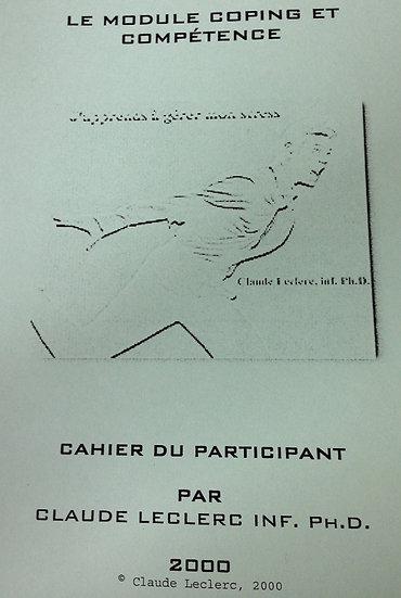 Le module Coping et Compétence : cahier du participant et manuel destiné aux ...