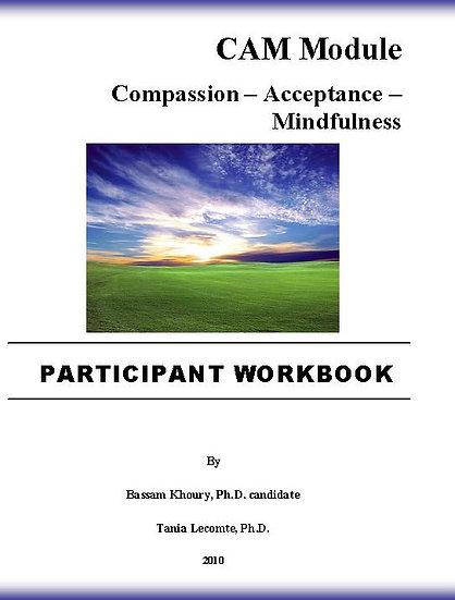CAM Module: Compassion – Acceptance – Mindfulness