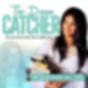 The_Dream_Catcher_Podcast_Cover.jpg