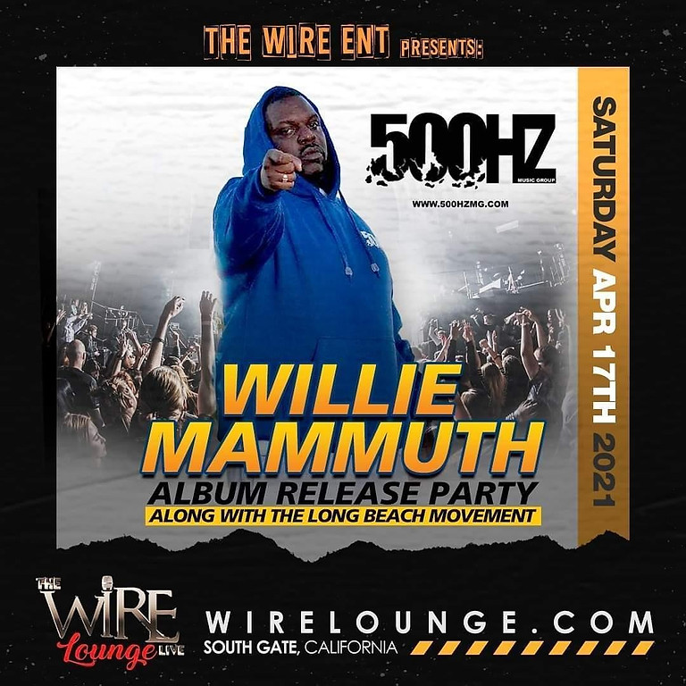 WILLIE MAMMUTH ALBUM RELEASE PARTY