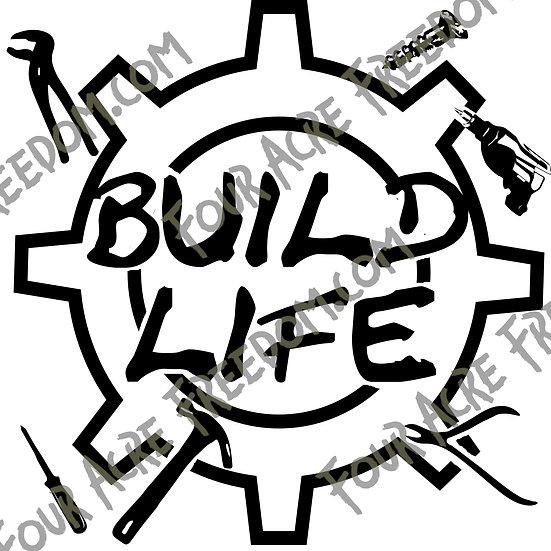 Build Life Decal
