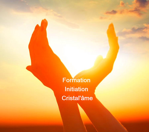 Formation Initiation énergétique CRISTAL'ÂME à distance