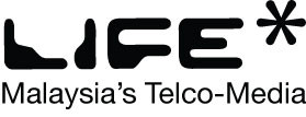 LIFE* – Malaysia's First Telco-Media With Non-Stop Entertainment