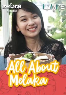 All About Melaka