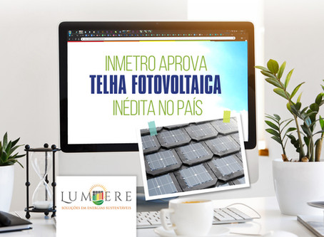Inmetro aprova telha fotovoltaica inédita no País