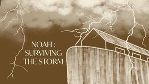 Noah: Surviving the Storm