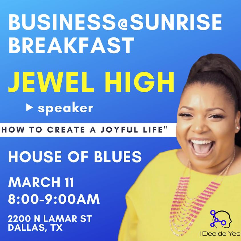 Business@Sunrise Breakfast With Jewel High