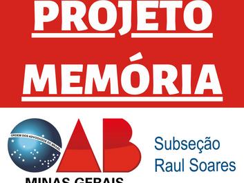 OAB de Raul Soares lança o Projeto Memória