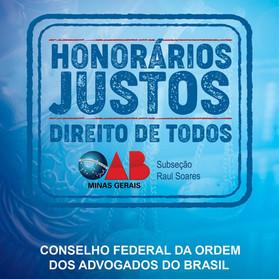 OAB de Raul Soares juntamente com o Conselho Federal da OAB lançam a Campanha Nacional de Honorários