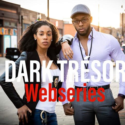 DARK TRESOR-The Series