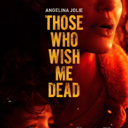 Movie Review-THOSE WHO WISH ME DEAD
