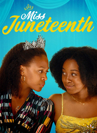 Movie Review-MISS JUNETEENTH