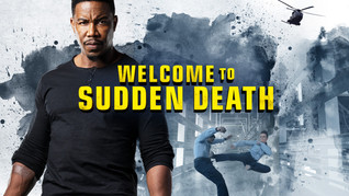 Movie Review-WELCOME TO SUDDEN DEATH