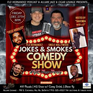 Jokes and Smokes