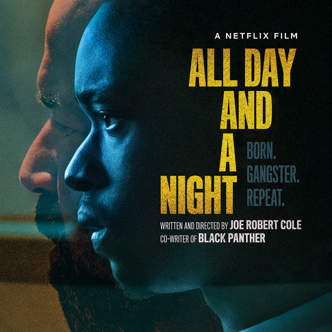 Movie Review: ALL DAY AND A NIGHT