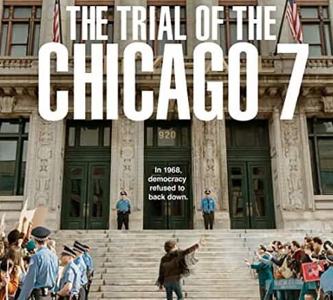 Movie Review-THE TRIAL OF THE CHICAGO 7