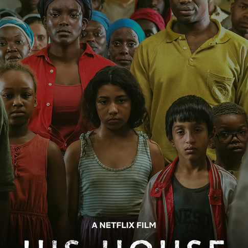 Movie Review-HIS HOUSE