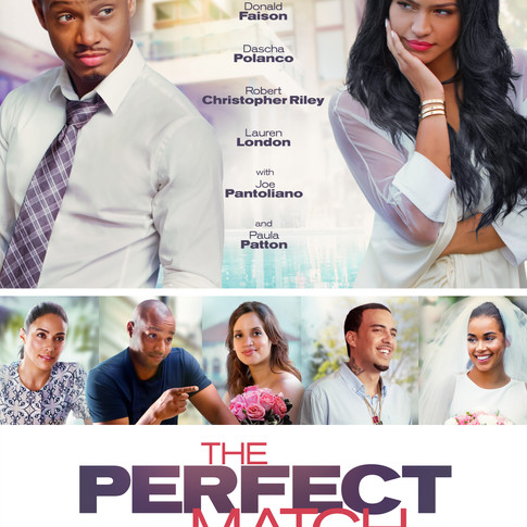 The Perfect Match opens this weekend!