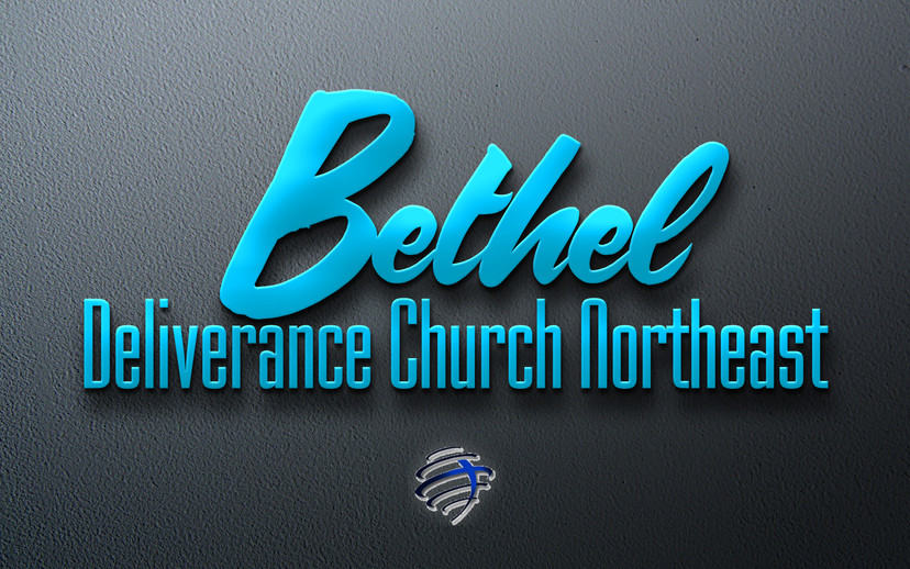Welcome to Bethel Deliverance Church-Nor
