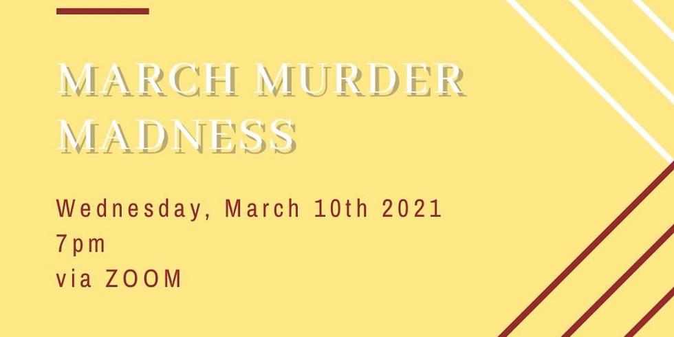 March Murder Madness!