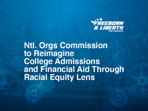 Ntl. Orgs. Commission to Reimagine College Admissions and Financial Aid Through Racial Equity Lens
