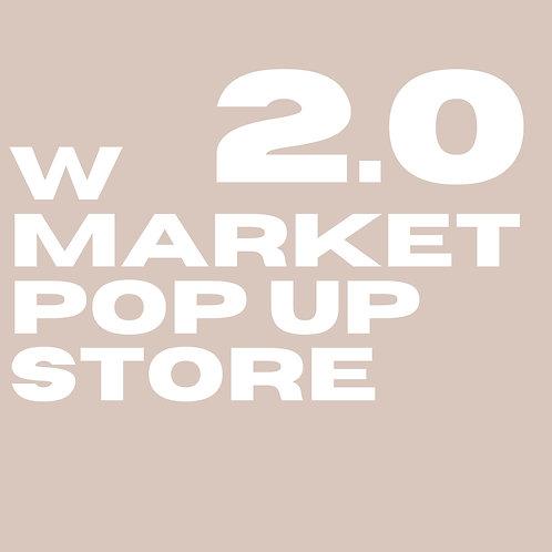 W Market Pop Up Store 2.0