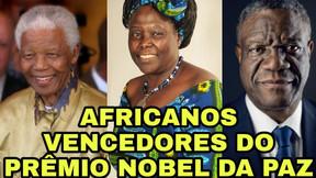 Africanos vencedores do Prêmio Nobel da Paz