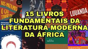 LIVROS FUNDAMENTAIS DA LITERATURA MODERNA DA ÁFRICA