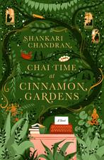 Coming Soon: Chai Time at Cinnamon Gardens