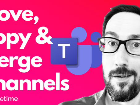Move, Copy & Merge Channels 😱 Channel Management In Microsoft Teams