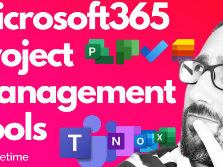 Microsoft Teams And Microsoft 365 Project Management Tools