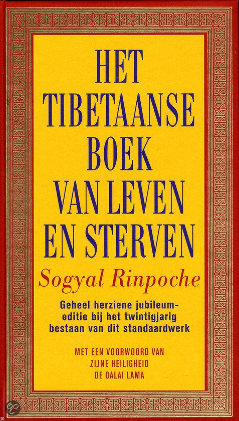 Tibetaanse boek van leven en sterven Sogyal Rinpoche