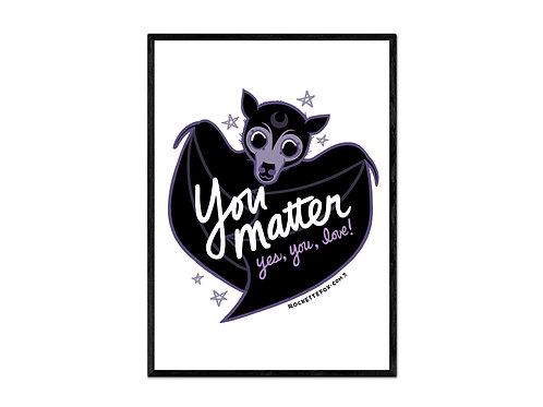 """You Matter"" print"
