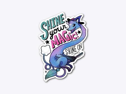 """Shine Your Magic"" sticker"