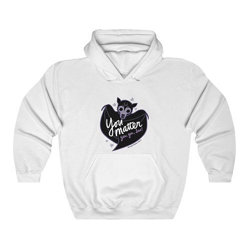"""You Matter"" Hooded Sweatshirt"