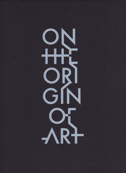 On the Origin of Art 2016-7