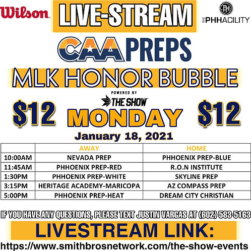 CAA Preps - MLK Honor Bubble - Monday ONLY