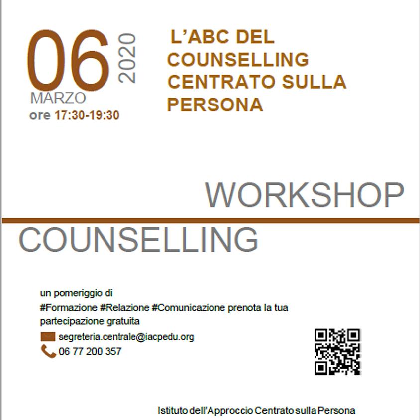"Workshop Counselling ""  L'ABC DEL COUNSELLING  CENTRATO SULLA PERSONA"""