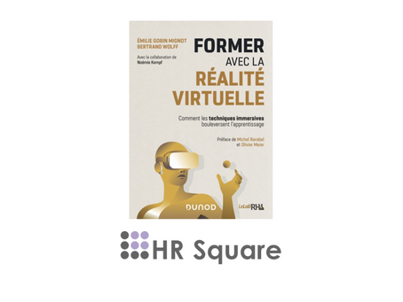 [Article HRSquare] - FORMER AVEC LA RÉALITÉ VIRTUELLE