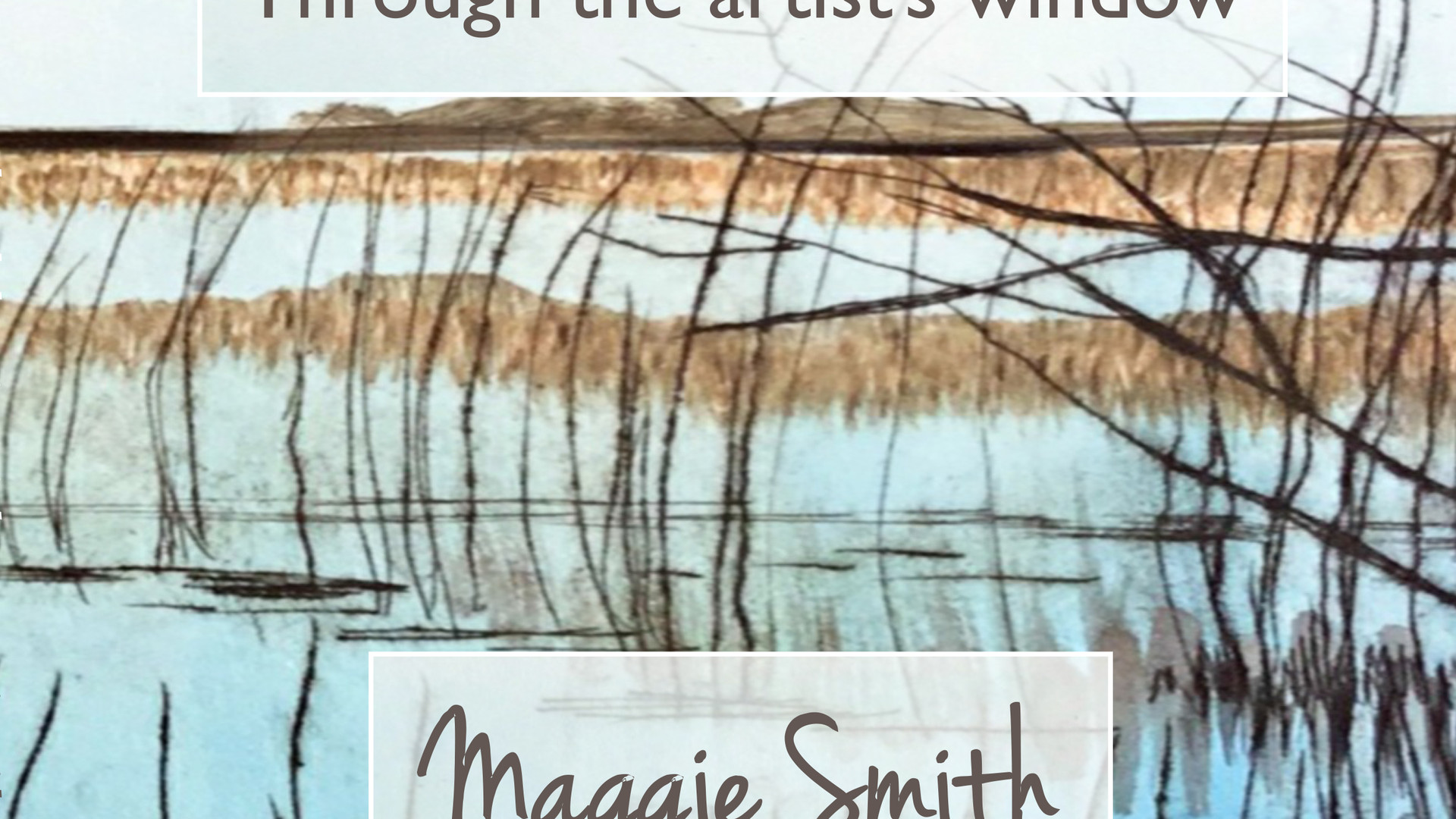 Maggie Smith - Through the artists window