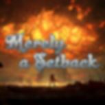 MerelyASetback_Logo - Twitter etc.png
