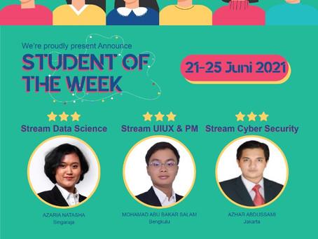 EDISI III, Student of The Week Sudah Hadirrrrrrr!!!