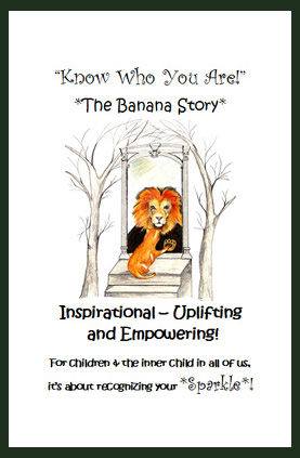 Children's Book - Front Cover - Know Who You Are - The Banana Story by Unity, Counselor of the Heart