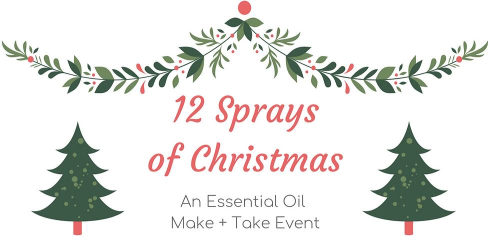 12 Sprays of Christmas: An Essential Oil Make + Take Event