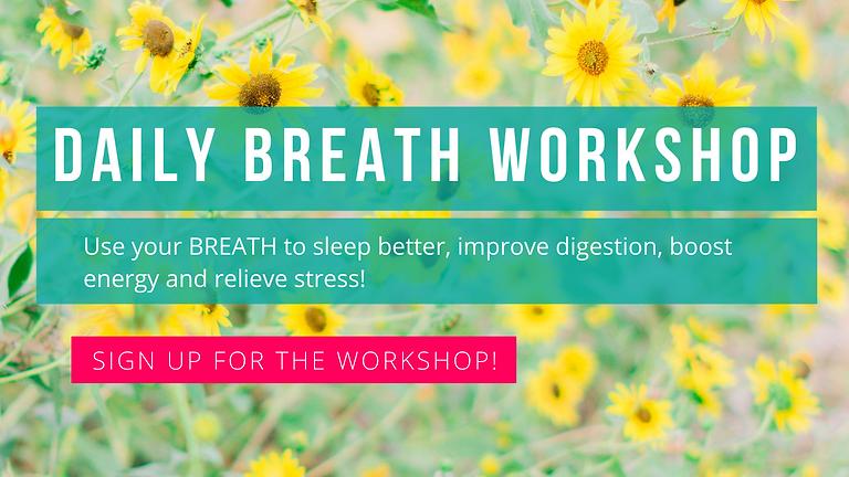 Daily Breath Workshop