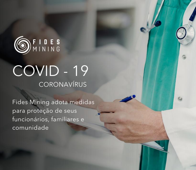 Fides Mining adota medidas para proteção de seus funcionários, familiares e comunidade